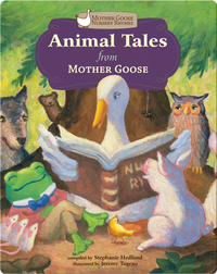 Animal Tales From Mother Goose
