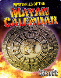 Mysteries of the Mayan Calandar (Crabtree Chrome)