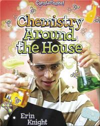 Chemistry Around the House