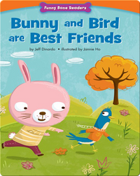 Bunny and Bird are Best Friends: Making New Friends