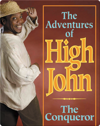 The Adventures of High John the Conqueror