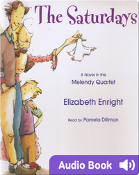 The Melendy Quartet #1: The Saturdays
