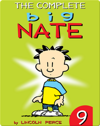 The Complete Big Nate #9