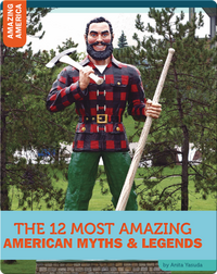 The 12 Most Amazing American Myths and Legends