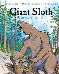 Giant Sloth: Megatherium