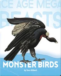 Monster Birds (Teratorns)