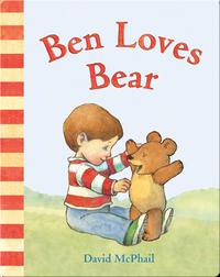 Ben Loves Bear