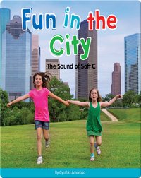 Fun in the City: The Sound of Soft C