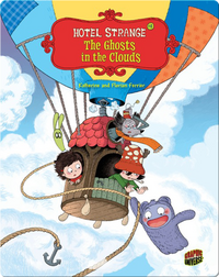 Hotel Strange #04: The Ghosts in the Clouds