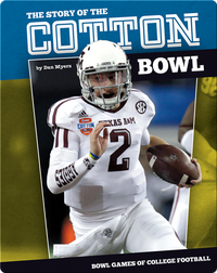 The Story of the Cotton Bowl
