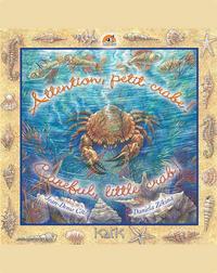 Attention petit crabe ! Careful little crab!