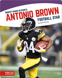 Antonio Brown: Football Star