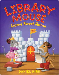Library Mouse: Home Sweet Home