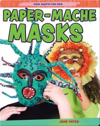 Paper-Mache Masks
