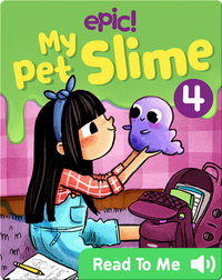 My Pet Slime Book 4: Cosmo to the Rescue