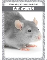 Le gris (Gray)
