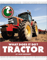 What Does It Do? Tractor