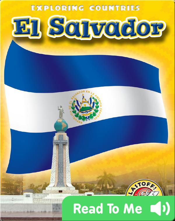 Exploring Countries: El Salvador