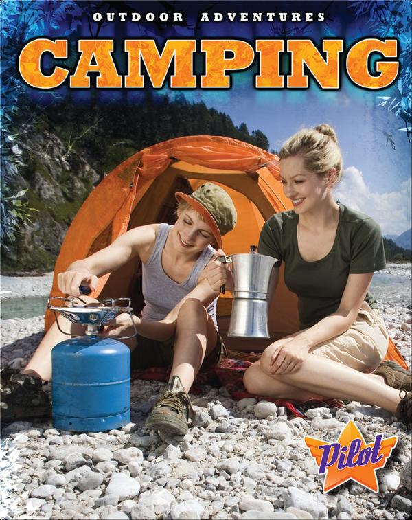 Outdoor Adventures: Camping
