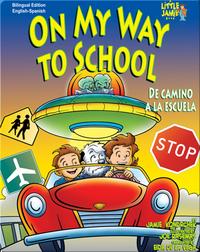 On My Way to School/De camino a la escuela