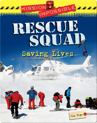 Rescue Squad: Saving Lives