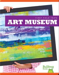 First Field Trips: Art Museum