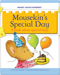 Mousekin's Special Day: A Book about Special Days