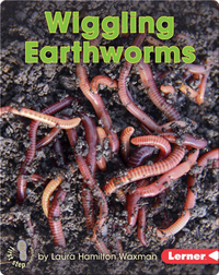 Wiggling Earthworms