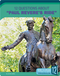 12 Questions About 'Paul Revere's Ride'