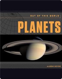 Planets: Out of This World