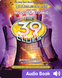 39 Clues, The: Doublecross, Book 4: Mission Atomic