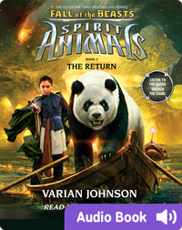 Spirit Animals: Fall of the Beasts #3: The Return