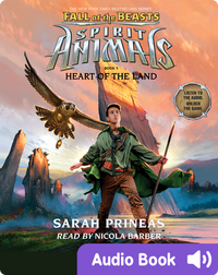 Spirit Animals: Fall of the Beasts #5: Heart of the Land