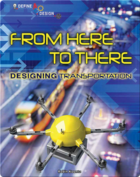 From Here to There: Designing Transportation