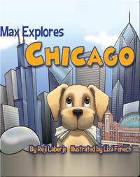 Max Explores Chicago