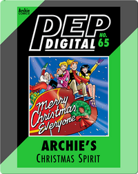 Pep Digital Vol. 65: Archie's Christmas Spirit