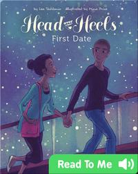 Head Over Heels #2: First Date