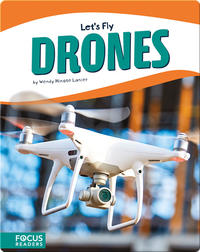 Let's Fly: Drones
