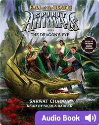 Spirit Animals Special Edition #8: The Dragon's Eye