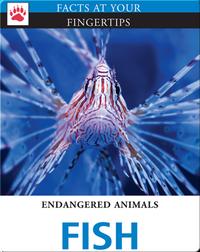 Endangered Animals: Fish