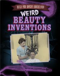 Weird Beauty Inventions