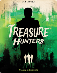 Treasure Hunters #3: Treasure in the Woods