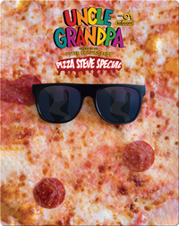 Uncle Grandpa: Pizza Steve Special No. 1
