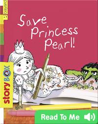 Save Princess Pearl!