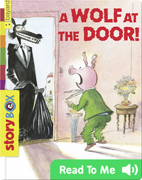 A Wolf at the Door!