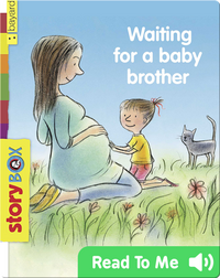 Waiting for a Baby Brother