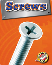 Screws: Simple Machines