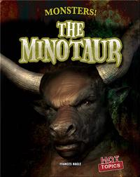 Monsters!: The Minotaur