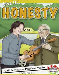 Live it: Honesty