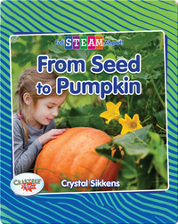Full STEAM Ahead!: From Seed to Pumpkin